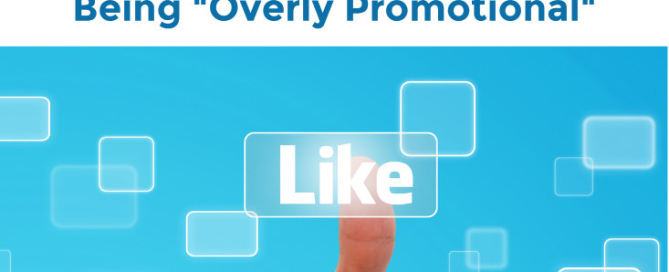 How to promote your business on Facebook without being overly promotional