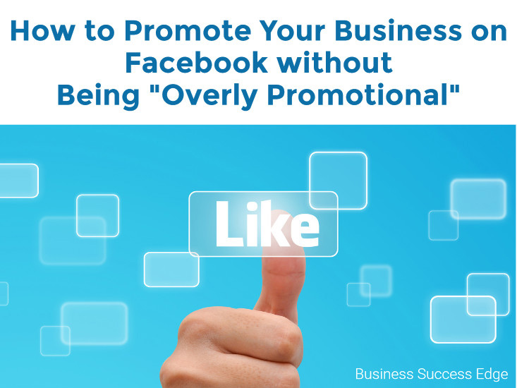 How to Promote Your Facebook Business Page