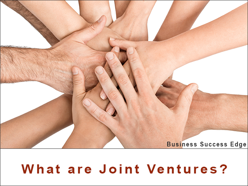 hat are Joint Ventures and How They Can Grow Your Small Business