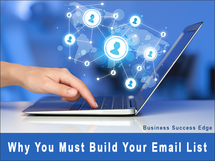 Why You Must Build an Email List