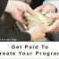 Information Product Get Paid To Create Your Program