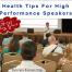 Success Strategies for Speakers: Health Tips