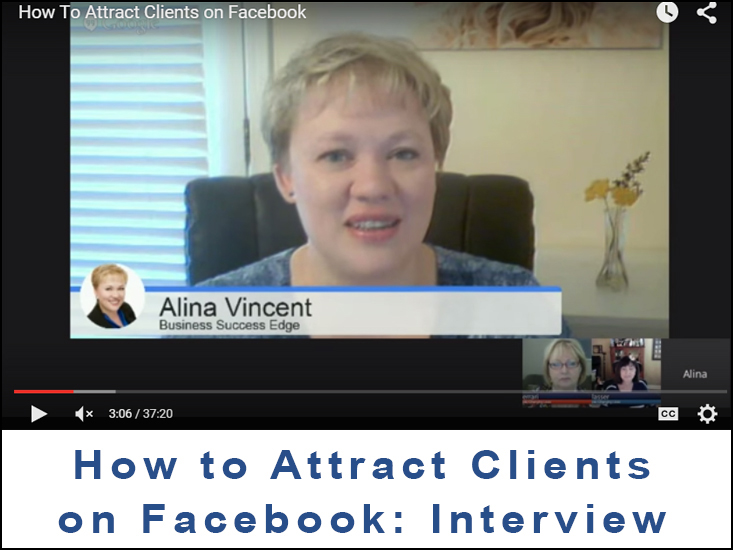 How to Attract Clients on Facebook by Alina Vincent