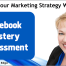 Facebook Mastery Assessment: Does Your Marketing Strategy Work?