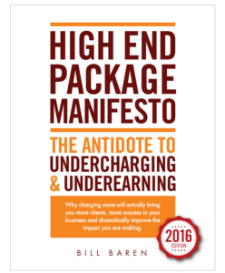 The High End Packages Manifesto: The Antidote to Undercharging and Underearning